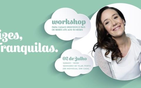 Um workshop com Constança Cordeiro Ferreira para casais na gravidez ou pais de bebés até aos 18 meses. Inscreva-se. Vagas limitadas!